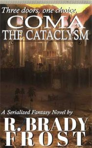 COMA: The Cataclysm by R. Brady Frost