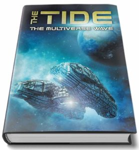 The Tide: The Multiverse Wave, Multiple Authors