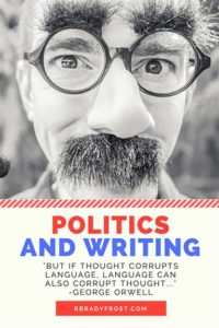 Politics and Writing