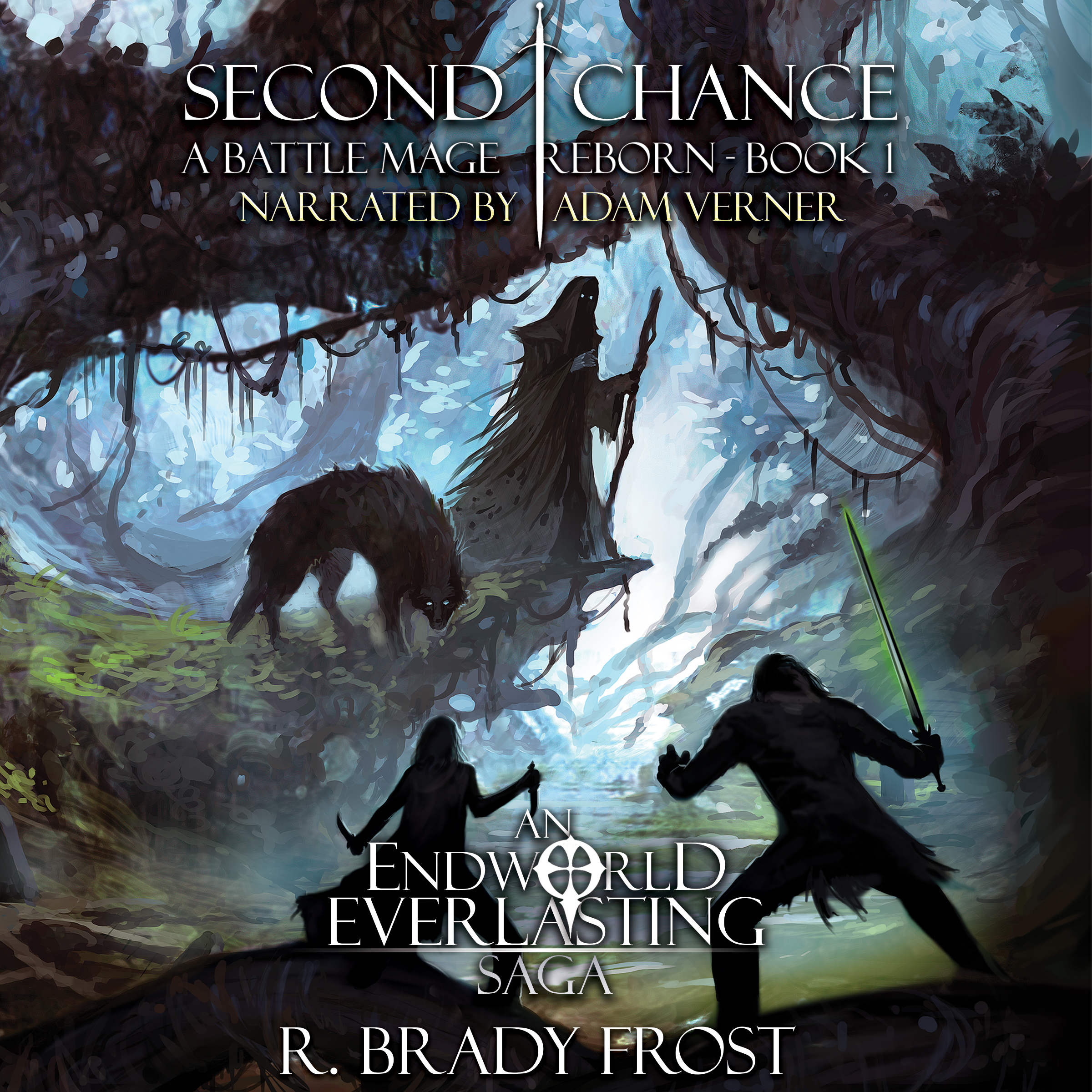 Audiobook - Second Chance: A Battle Mage Reborn - Book 1